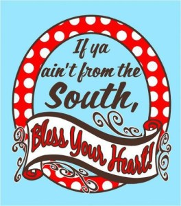 if-ya-aint-from-the-south-bless-your-heart