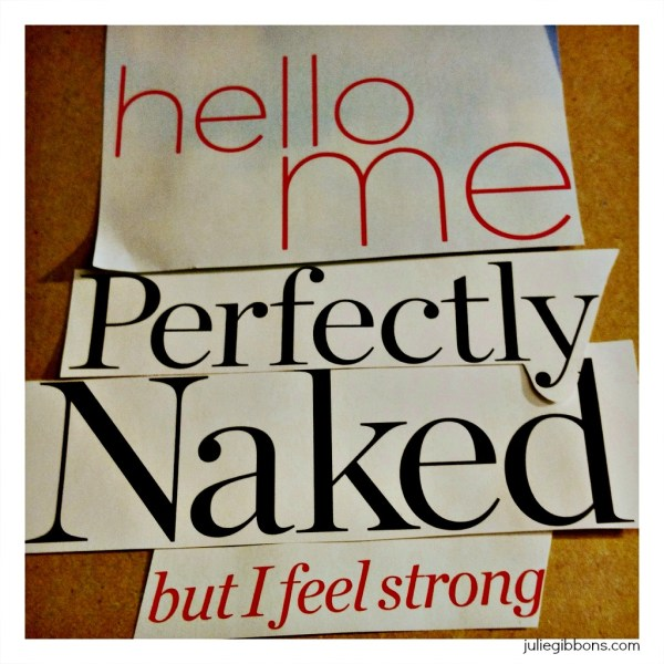 perfectly naked