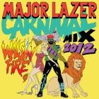 Major Lazer Carnival 2012 Mix