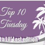 Top 10 Tuesday 107