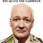 Review: Not QUITE the Classics by Colin Mochrie