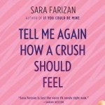 Review: Tell Me Again How a Crush Should Feel by Sara Farizan
