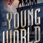 Review: The Young World by Chris Weitz