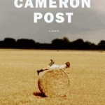 Review: The Miseducation of Cameron Post by Emily M. Danforth