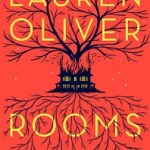 Review: Rooms by Lauren Oliver