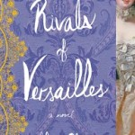 Blog Tour Review + Excerpt: The Rivals of Versailles by Sally Christie