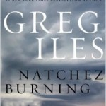Blog Tour Review: Natchez Burning by Greg Iles