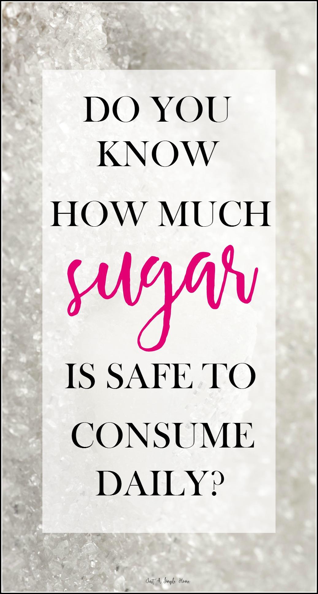 How Much Sugar Is Safe
