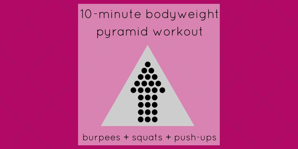 Bodyweight Pyramid Workout