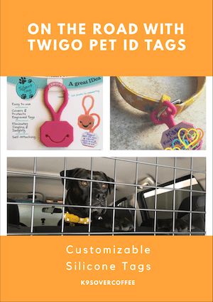K9sOverCoffee | On The Road With Twigo Pet ID Tags