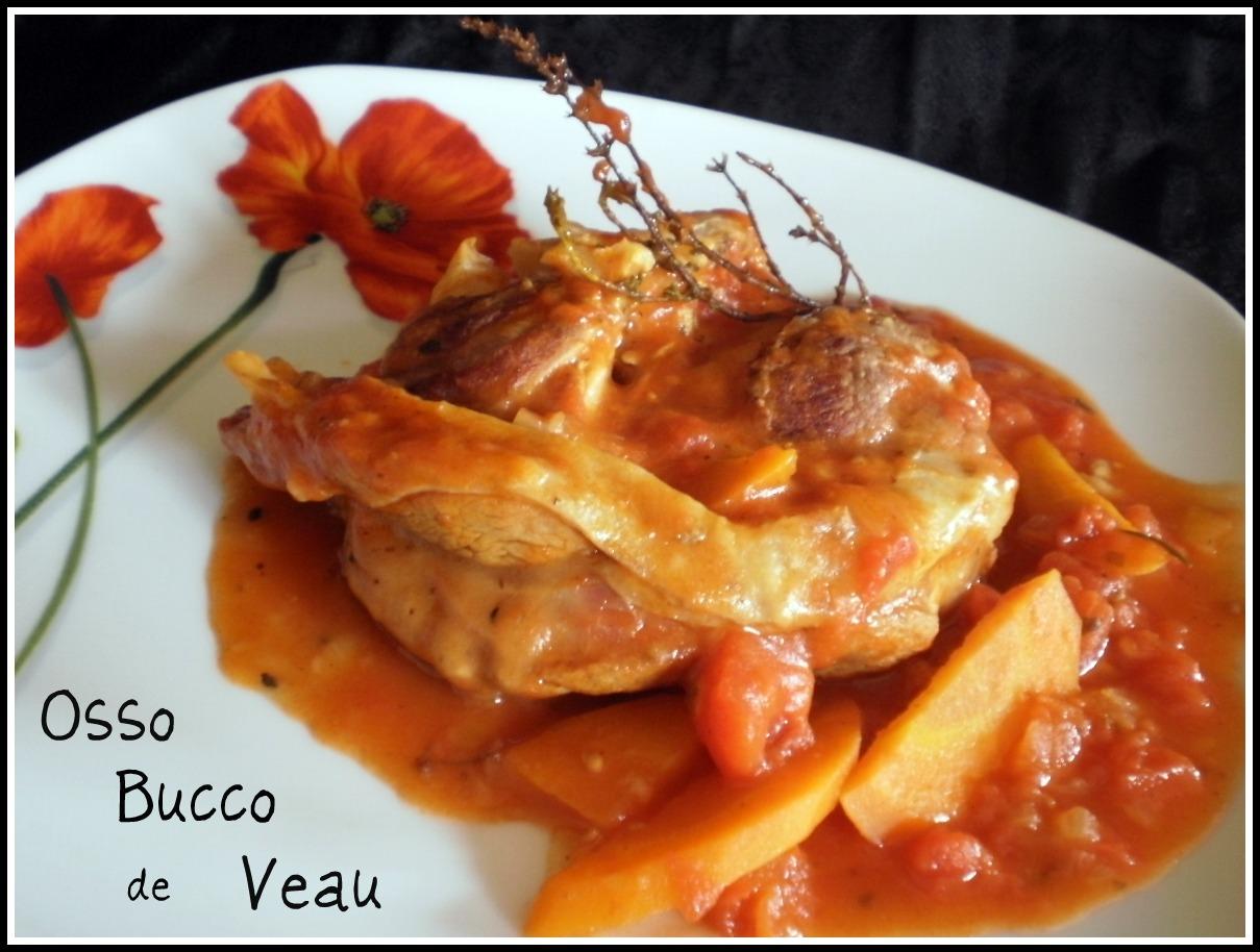 Osso bucco de veau recette de cuisine italienne - Osso bucco veau recette ...