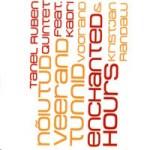 "Tanel Ruben Quintet feat. Kadri Voorand & Kristjan Randalu - ""Enchanted Hours"" (2011)"