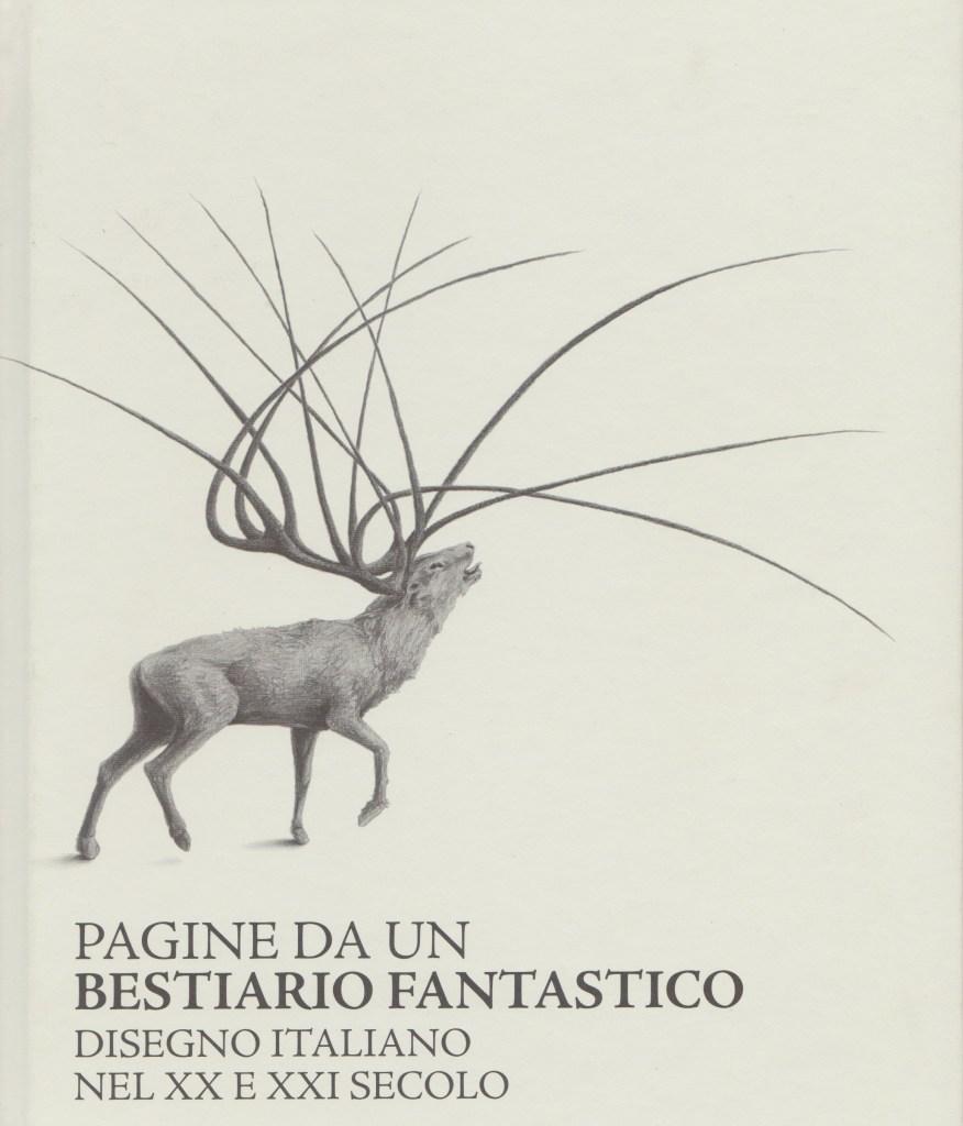 pagine di un bestiario fantastico, simone berti, cervo, 2010
