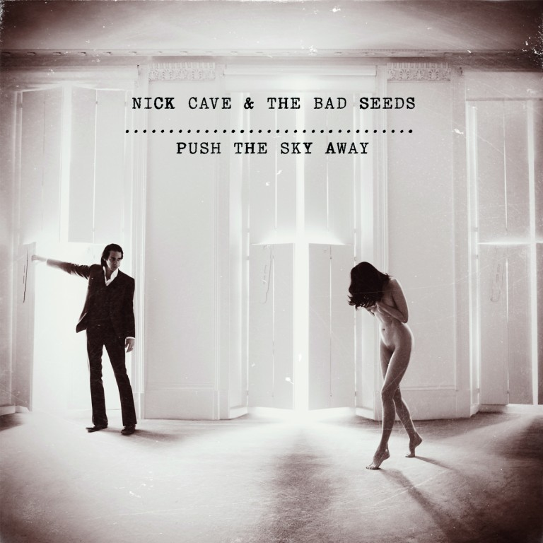 Nick Cave, Push-The-Sky-Away