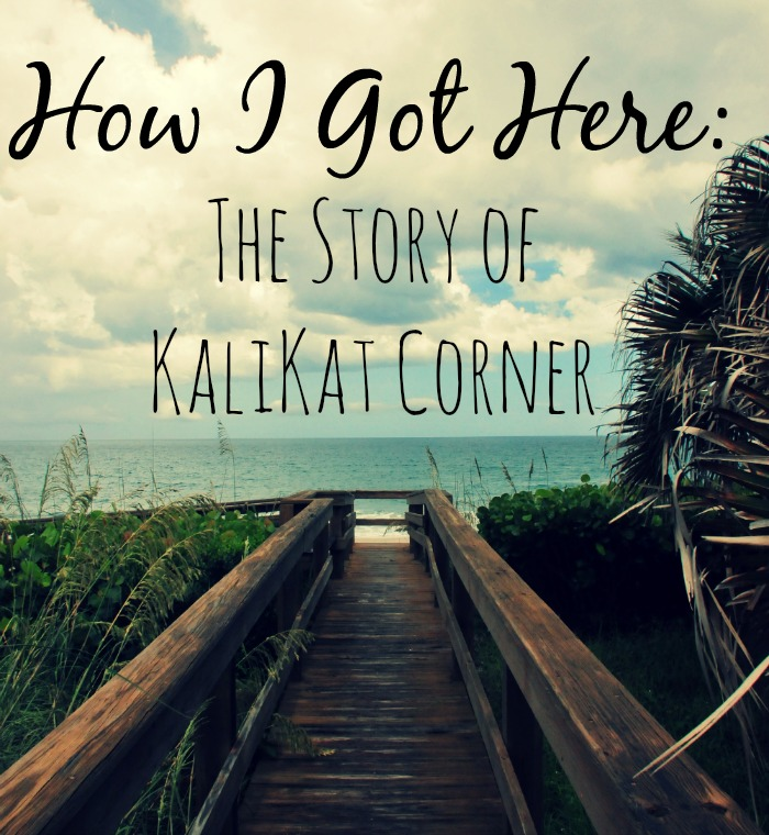 How I got here: The Story of KaliKat Corner