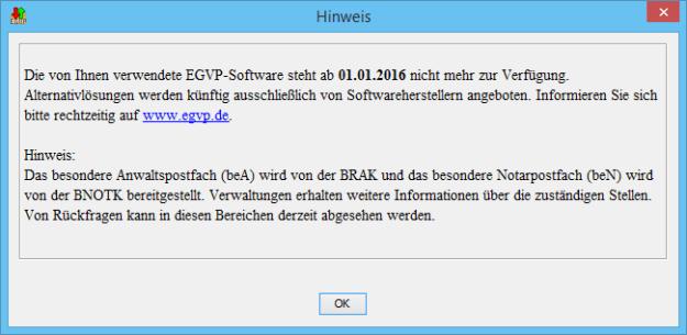 EGVP Starthinweis zur Abkündigung der EGVP Anwendung zum 01.01.2016
