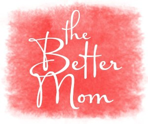 The-Better-Mom-300x250