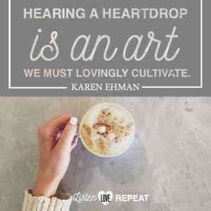 Announcing FREE Challenge: How to Hear a Heart Drop: 5 Days of Listening Between the Lines