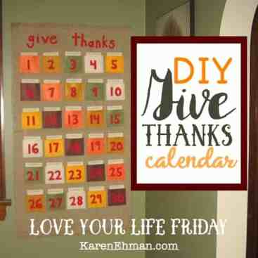 DIY Give Thanks Calendar with Katina Miller for #LoveYourLifeFriday