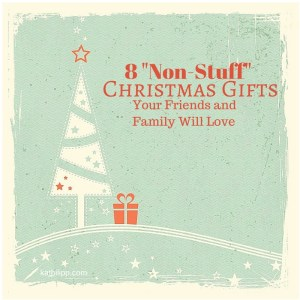 8 Non-Stuff Christmas Gifts Your Friends 2(2)