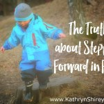 The Truth About Stepping Forward in Faith