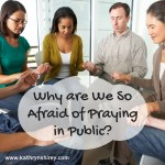 Why Are We So Afraid of Praying in Public?