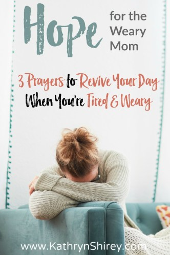 Are you tired and weary? Too tired to pray? These are especially the moments to pray anyway. Only prayer can refresh and revive your worn out soul. Learn how to pray when you're tired and weary with these 3 prayers for the weary mom. (+ FREE Printable)