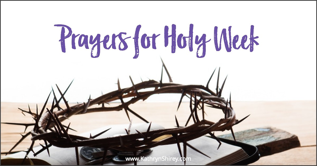 Use the Holy Week prayers to focus your heart and mind on Holy Week, walking this week with Jesus, immersing yourself in Scripture and prayer.