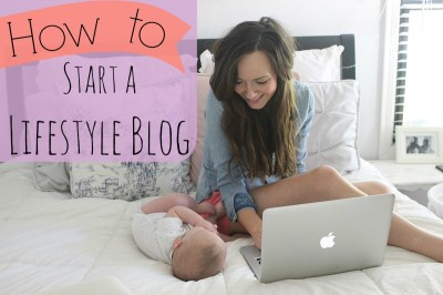 How to Start a Lifestyle Blog