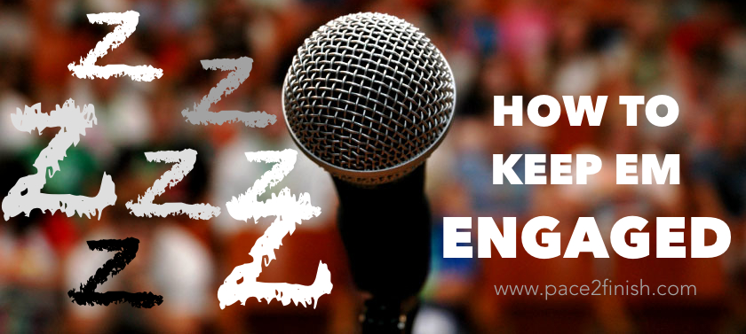 (Z): Zzzzz - How To Keep Em Engaged