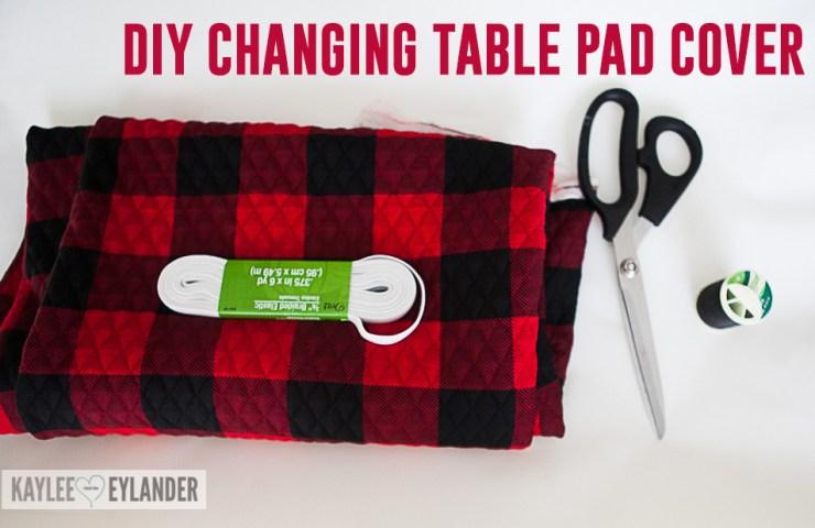 DIY Changing Table Pad Cover   Buffalo Plaid Lumberjack Nursery