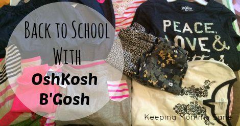 Back to School w/ OshKosh B'Gosh -- and 25% coupon #backtobgosh #BgoshJeanius #IC #sponsored
