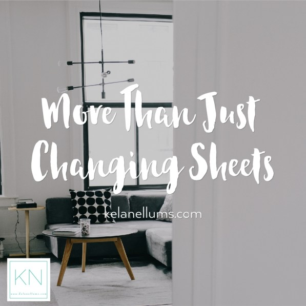 Pursuing What Is Excellent -- More Than Just Changing Sheets