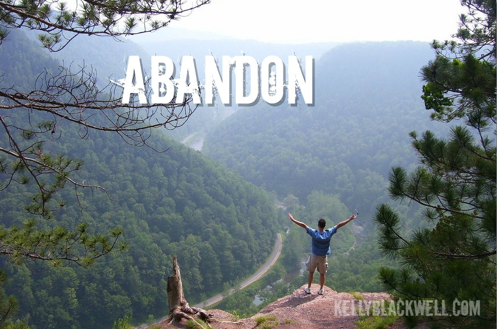Abandon – Five Minute Friday