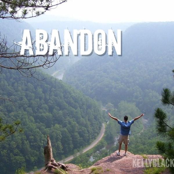 Abandon – Five Minute Friday