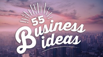 fiftyfive-business-ideas