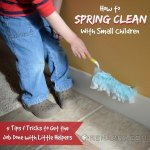 Spring Cleaning with Small Children: 5 Tips to Make It Fun