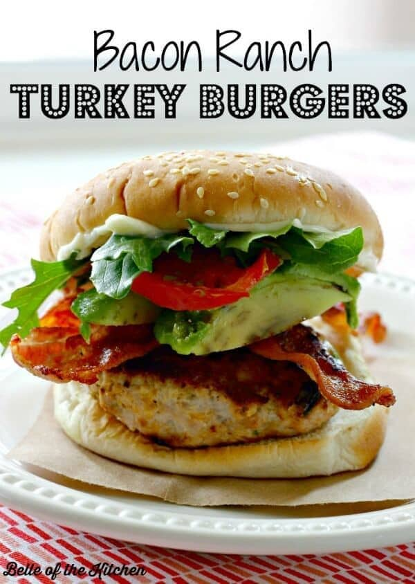 Bacon Ranch Turkey Burgers - Belle of the Kitchen