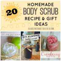 Homemade Body Scrub Recipes: 20 Great Gift Ideas