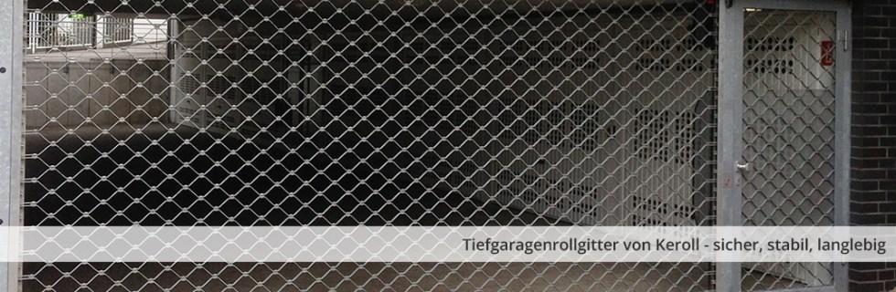 Tiefgaragenrollgitter von keroll - sicher, stabil, langlebig