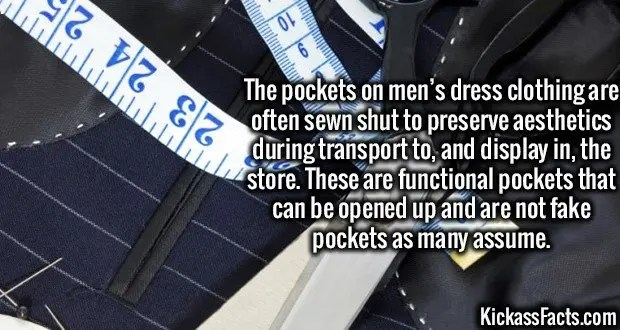 3605 Suit Pockets-The pockets on men's dress clothing are often sewn shut to preserve aesthetics during transport to, and display in, the store. These are functional pockets that can be opened up and are not fake pockets as many assume.