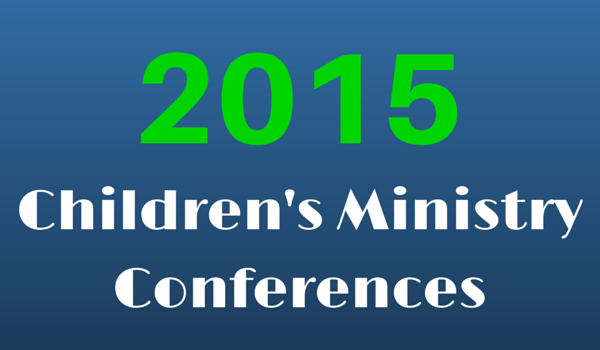 Children's Ministry Conferences in 2015