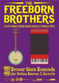 Gypsy Hobo Trash Grass Familia World Tour, szczecin koncerty, Freeborn brothers, koncerty w szczecinie, browar stara komenda