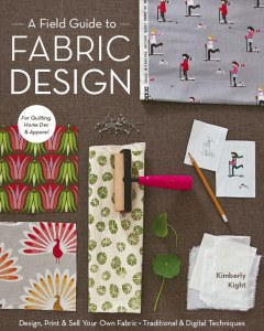 A Field Guide to Fabric Design - Cover