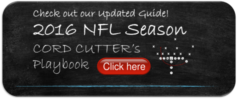 Watch 2016 NFL Season without Cable