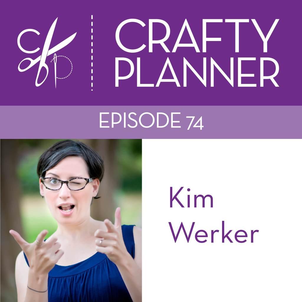 Kim Werker on the Crafty Planner Podcast