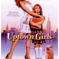 Uptown Girls - Bir küçük kız filmi...