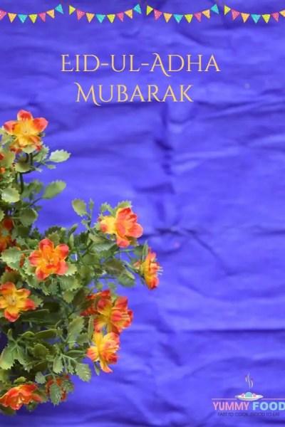 Eid-ul-Adha Mubarak with 15+ Yummy Eid Recipes