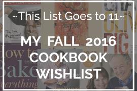 Fall 2017 Cookbook Wishlist