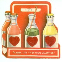 """I'd Soda Like To Be Your Valentine!"""